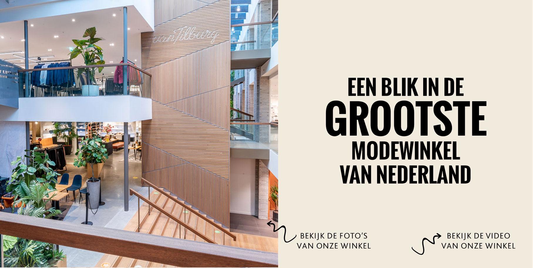 Grootste modewinkel van Nederland